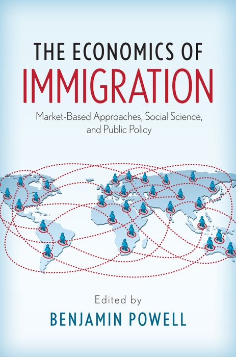 The Economics of Immigration immigration