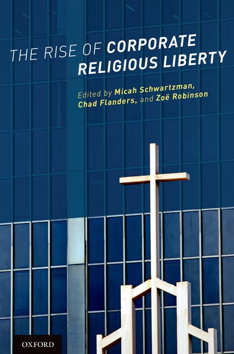 The Rise of Corporate Religious Liberty corporate governance and firm value