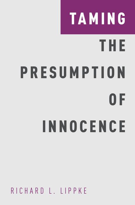 Taming the Presumption of Innocence koonz d innocence a novel