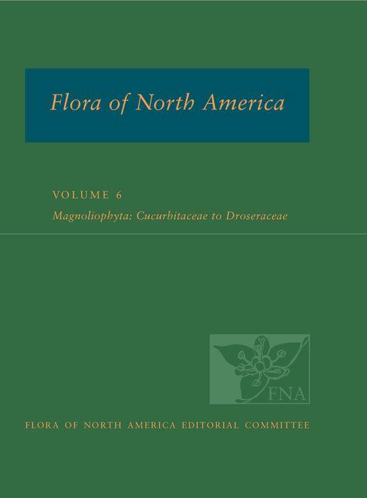 FNA: Volume 6: Magnoliophyta: Cucurbitaceae to Droserceae эжен сю the mysteries of paris volume 4 of 6