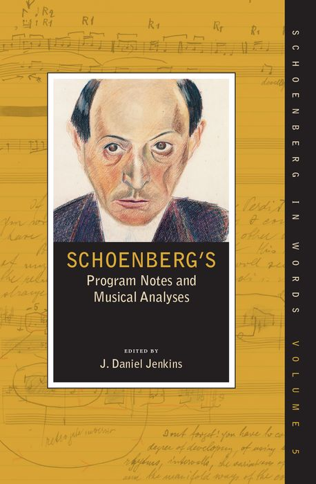 цены Schoenberg's Program Notes and Musical Analyses