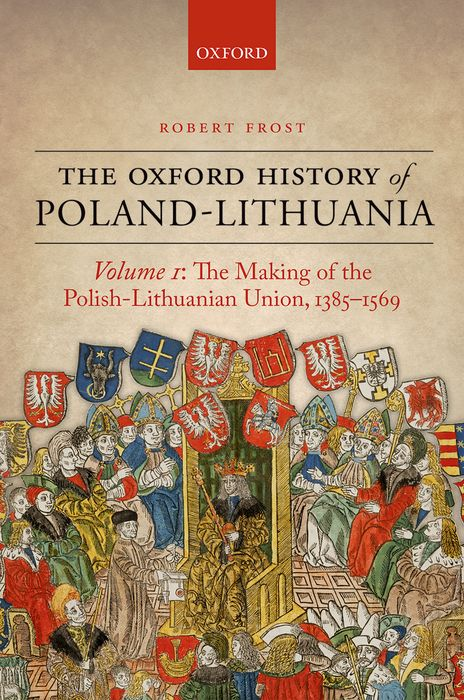 The Oxford History of Poland-Lithuania the oxford english literary history