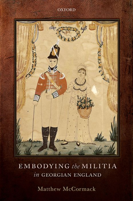 Embodying the Militia in Georgian England gender culture and politics in punjab a perspective