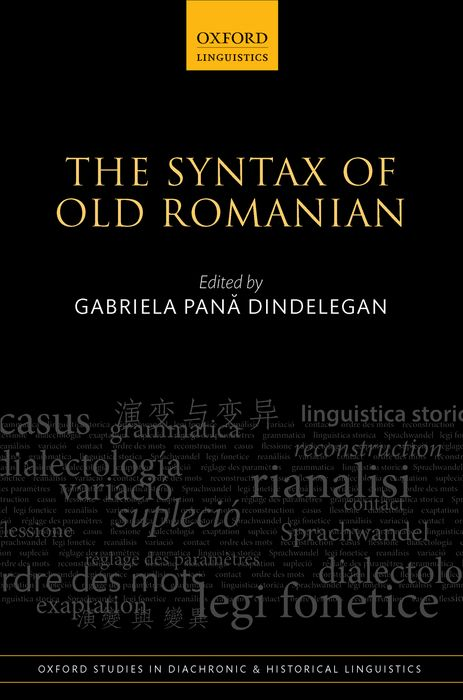 The Syntax of Old Romanian residual indeterminacy or optionality at core syntax
