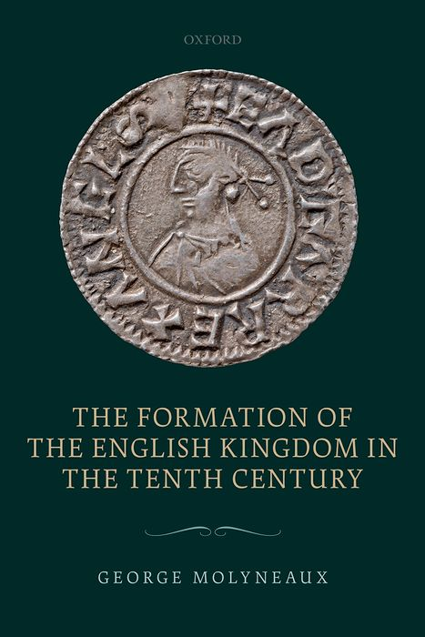 The Formation of the English Kingdom in the Tenth Century administrative justice in the 21st century