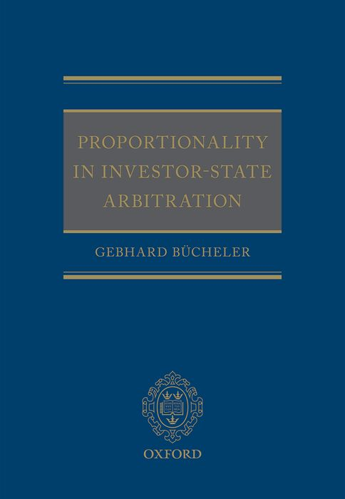 Proportionality in Investor-State Arbitration chinese outward investment and the state the oli paradigm perspective