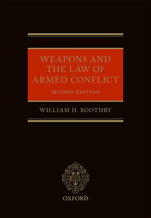 Weapons and the Law of Armed Conflict цена и фото