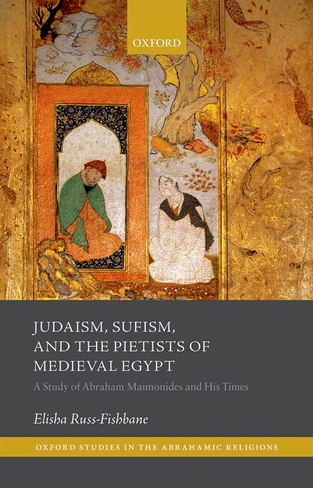 Judaism, Sufism, and the Pietists of Medieval Egypt sufism and jihad