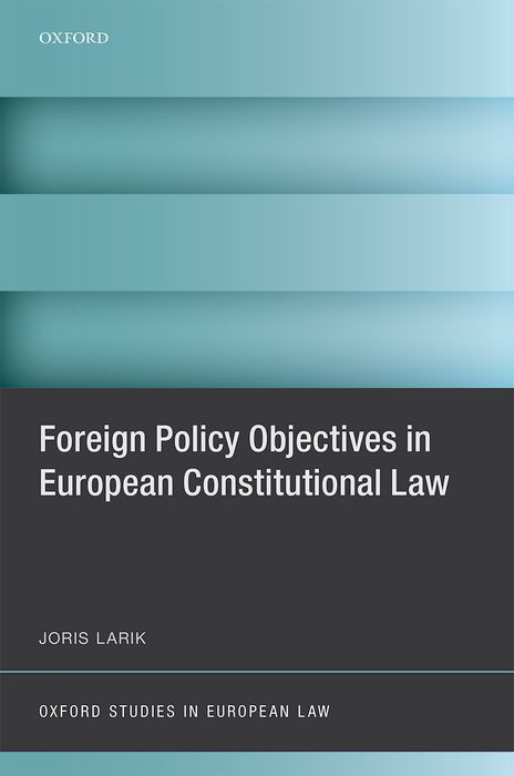 Foreign Policy Objectives in European Constitutional Law european ways of law