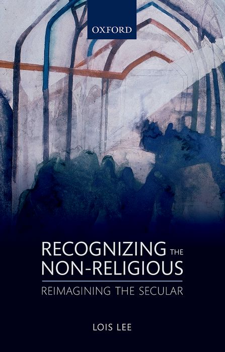 Recognizing the Non-religious in a state of being religious abdullahi an na im and the secular