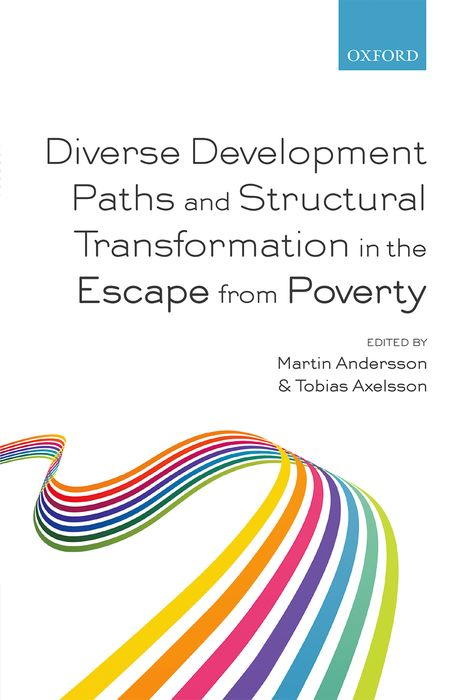Diverse Development Paths and Structural Transformation in the Escape from Poverty pursuing health equity in low income countries