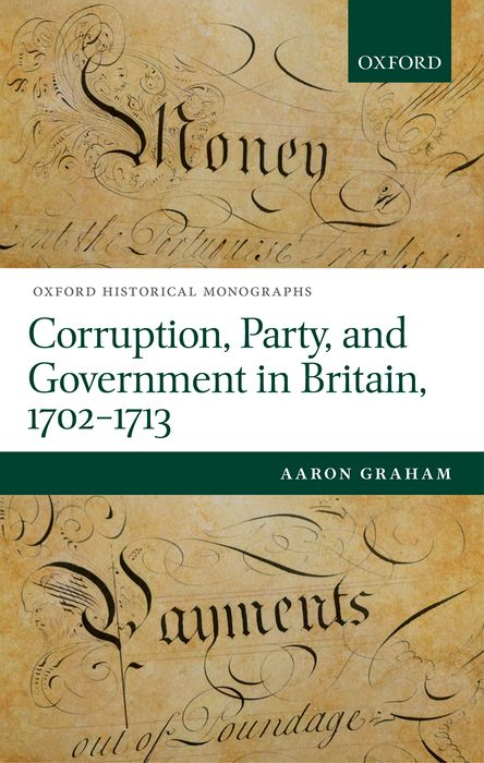 Corruption, Party, and Government in Britain, 1702-1713 political participation in britain