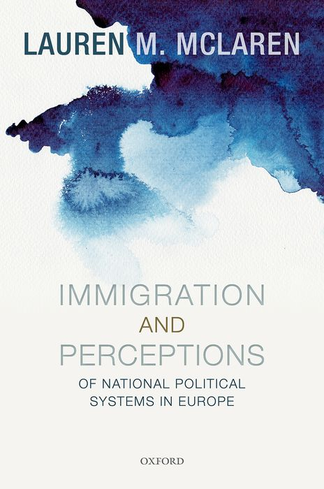 Immigration and Perceptions of National Political Systems in Europe democracy in america nce