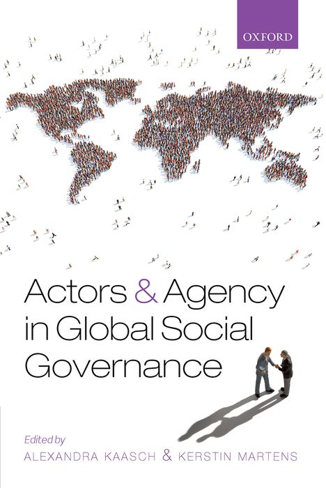 Actors and Agency in Global Social Governance steven goldberg h billions of drops in millions of buckets why philanthropy doesn t advance social progress