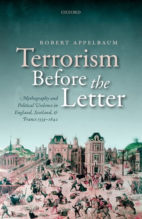 Terrorism Before the Letter terrorism before the letter