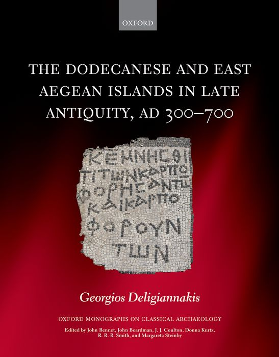 The Dodecanese and the Eastern Aegean Islands in Late Antiquity, AD 300-700 carter lindberg a brief history of christianity