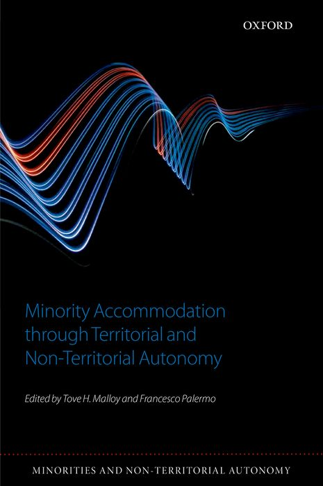 Minority Accommodation through Territorial and Non-Territorial Autonomy federalism and territorial cleavages