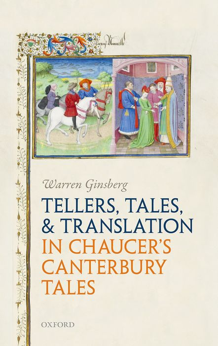 Tellers, Tales, and Translation in Chaucer's Canterbury Tales canterbury tales nce