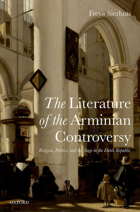 The Literature of the Arminian Controversy the counterlife
