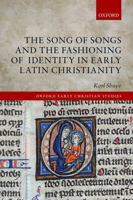 The Song of Songs and the Fashioning of Identity in Early Latin Christianity the identity of the i of the confessions of jeremiah