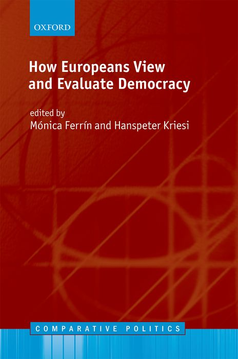 How Europeans View and Evaluate Democracy democracy in america nce