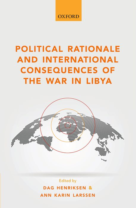 Political Rationale and International Consequences of the War in Libya women and rationale values