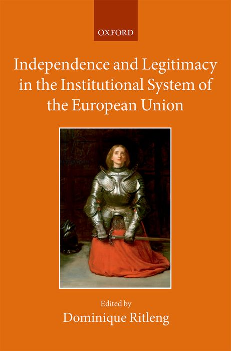 Independence and Legitimacy in the Institutional System of the European Union the malloreon volume two