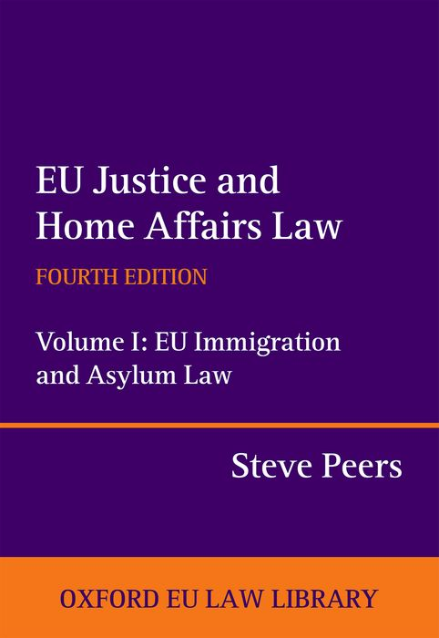 EU Justice and Home Affairs Law: EU Justice and Home Affairs Law administrative justice and asylum appeals