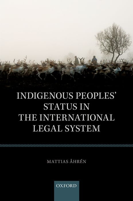 Indigenous Peoples' Status in the International Legal System the role of legal feeling in the criminal legislation