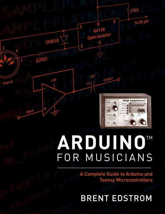 Arduino for Musicians phil simon the next wave of technologies opportunities in chaos