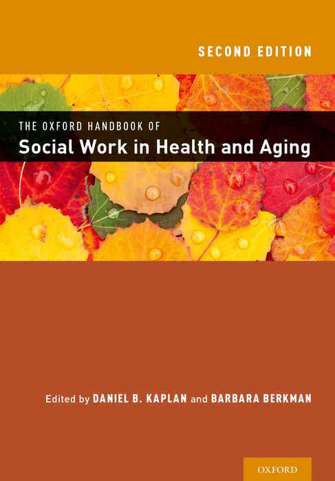 The Oxford Handbook of Social Work in Health and Aging promoting social change in the arab gulf