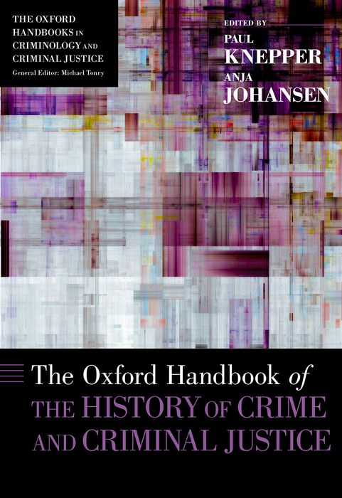 The Oxford Handbook of the History of Crime and Criminal Justice a short history of distributive justice