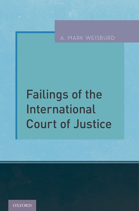 Failings of the International Court of Justice court and legal skills
