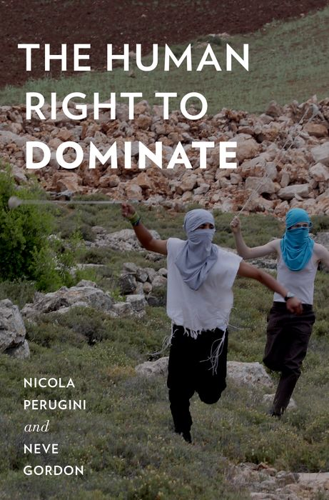 The Human Right to Dominate being human the road