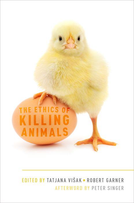 The Ethics of Killing Animals