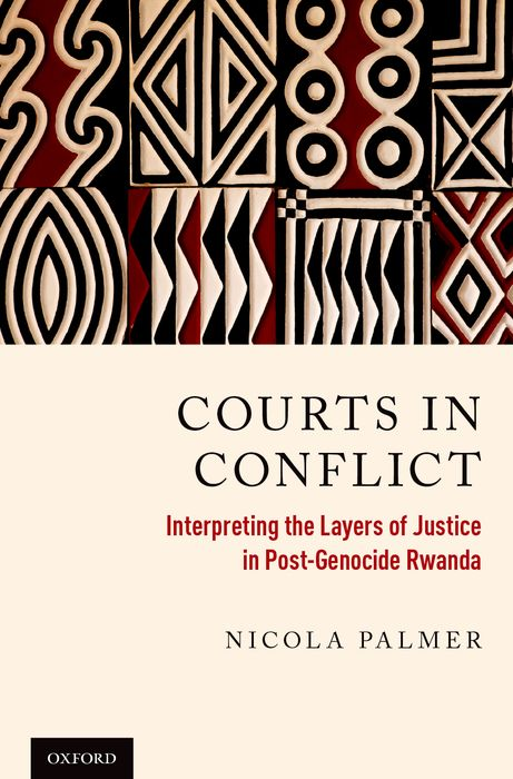 Courts in Conflict peace education at the national university of rwanda