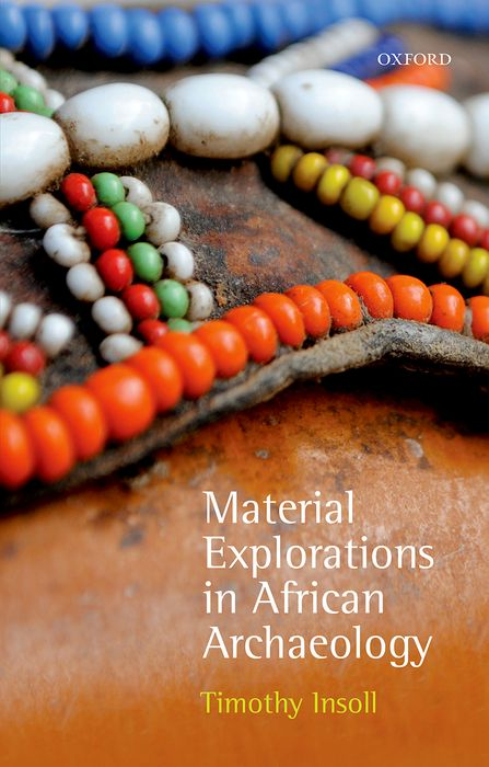 Material Explorations in African Archaeology greek archaeology