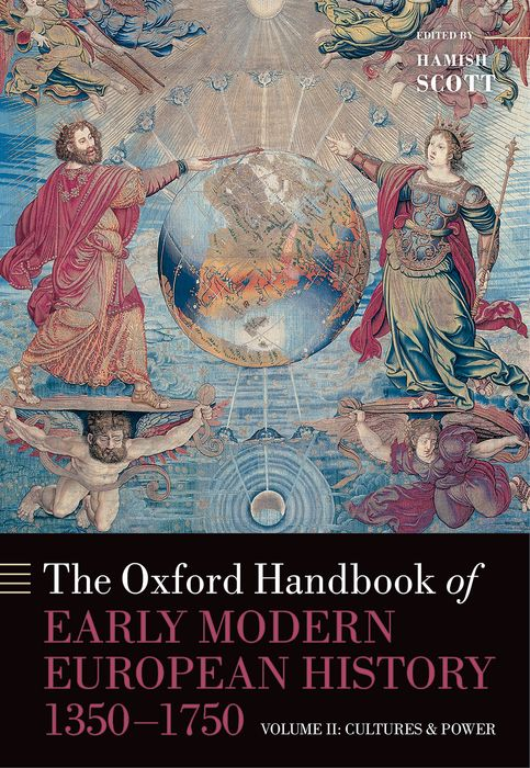 The Oxford Handbook of Early Modern European History, 1350-1750 lateness and modern european literature