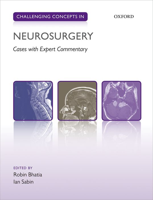 Challenging Concepts in Neurosurgery worst–case scenarios