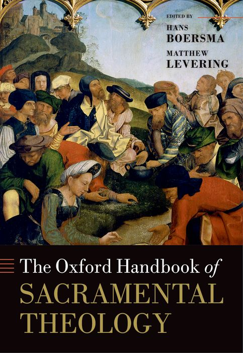 The Oxford Handbook of Sacramental Theology sola scriptura benedict xvi s theology of the word of god