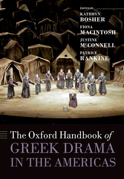 The Oxford Handbook of Greek Drama in the Americas the poetry of greek tragedy