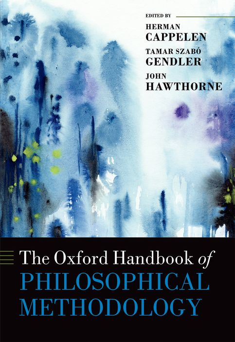 The Oxford Handbook of Philosophical Methodology the oxford handbook of political philosophy