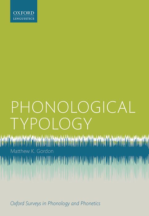 Phonological Typology the comparative typology of