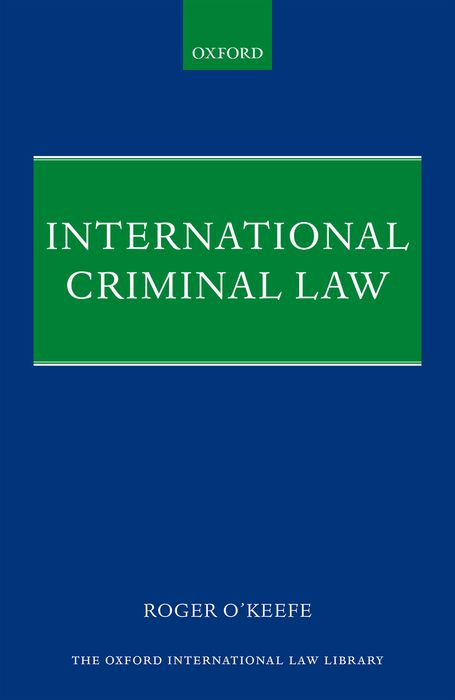 International Criminal Law criminal law and the authority of the state