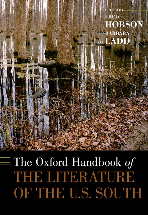 The Oxford Handbook of the Literature of the U.S. South studies in literature
