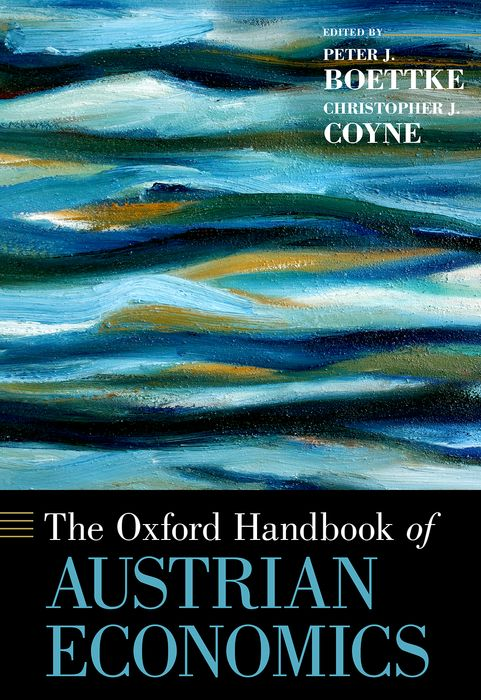 The Oxford Handbook of Austrian Economics oxford dictionary of economics