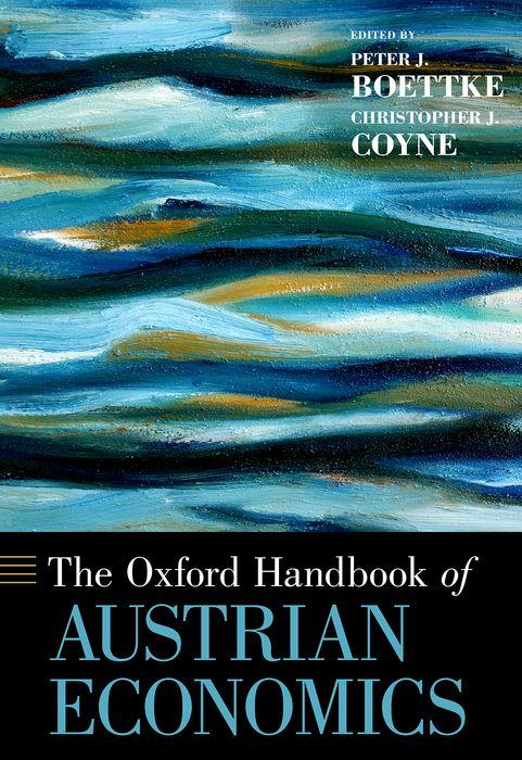 The Oxford Handbook of Austrian Economics handbook of international economics 3