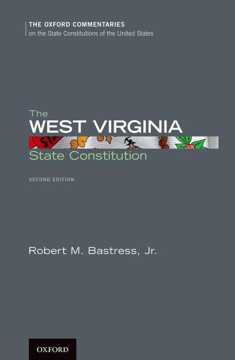 The West Virginia State Constitution bryan edwards the history civil and commercial of the british west indies vol 1