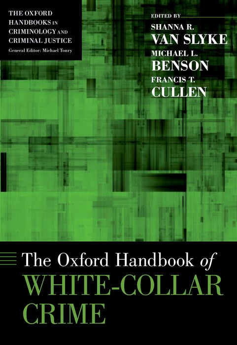 The Oxford Handbook of White-Collar Crime
