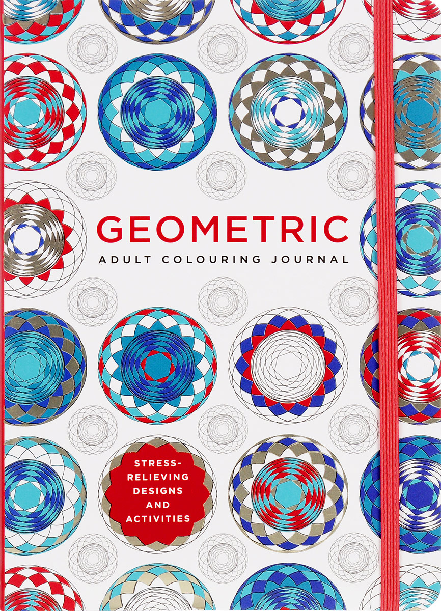 Adult Colouring Journal: Geometric the usborne terrific colouring and sticker book